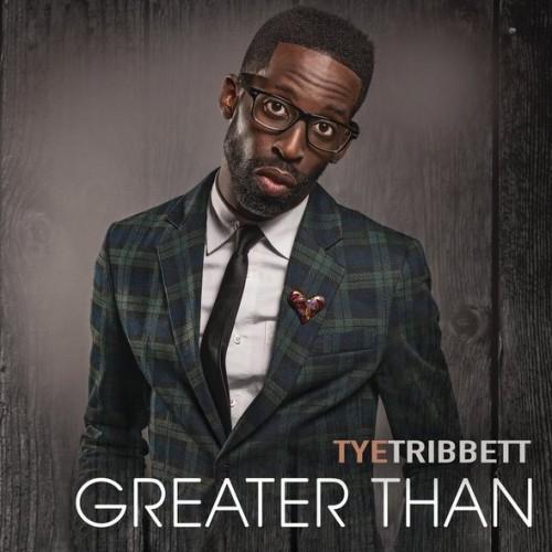 tye-tribbett-greater-than