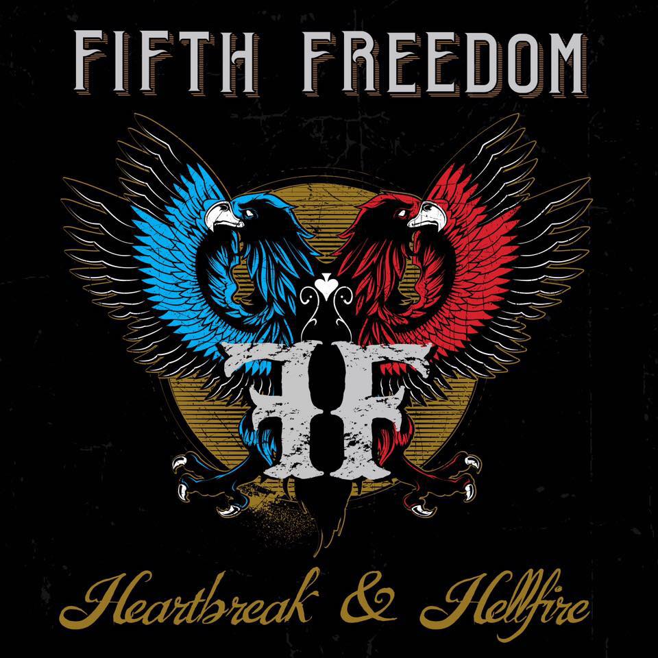 Fifth Freedom - Heartbreak and Hellfire Album Cover
