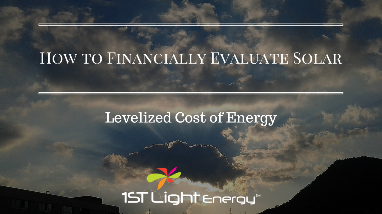 How to Financially Evaluate the Cost of Solar