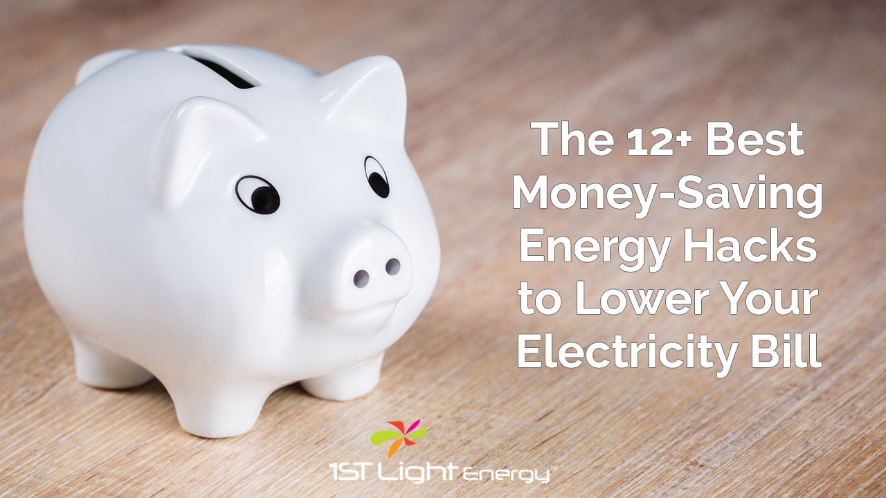 The 12+ Best Money-Saving Energy Hacks to Lower Your Electricity Bill