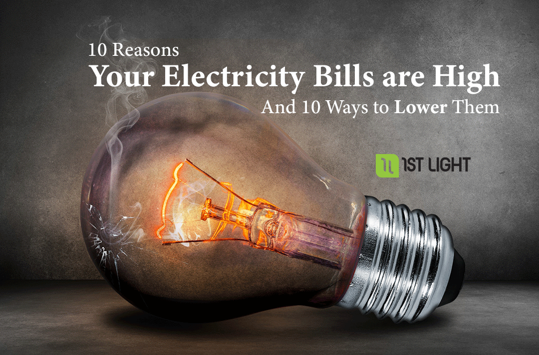 10 Reasons Your Electricity Bills