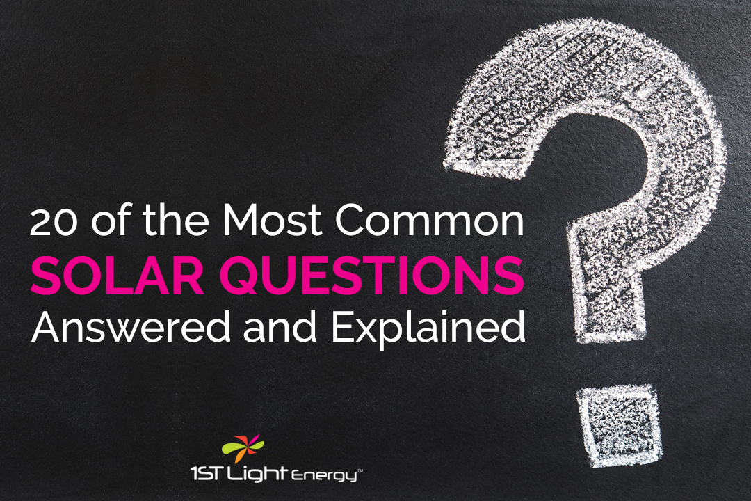 20 of the Most Common Solar Questions - Answered and Explained