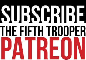 The Fifth Trooper Patreon