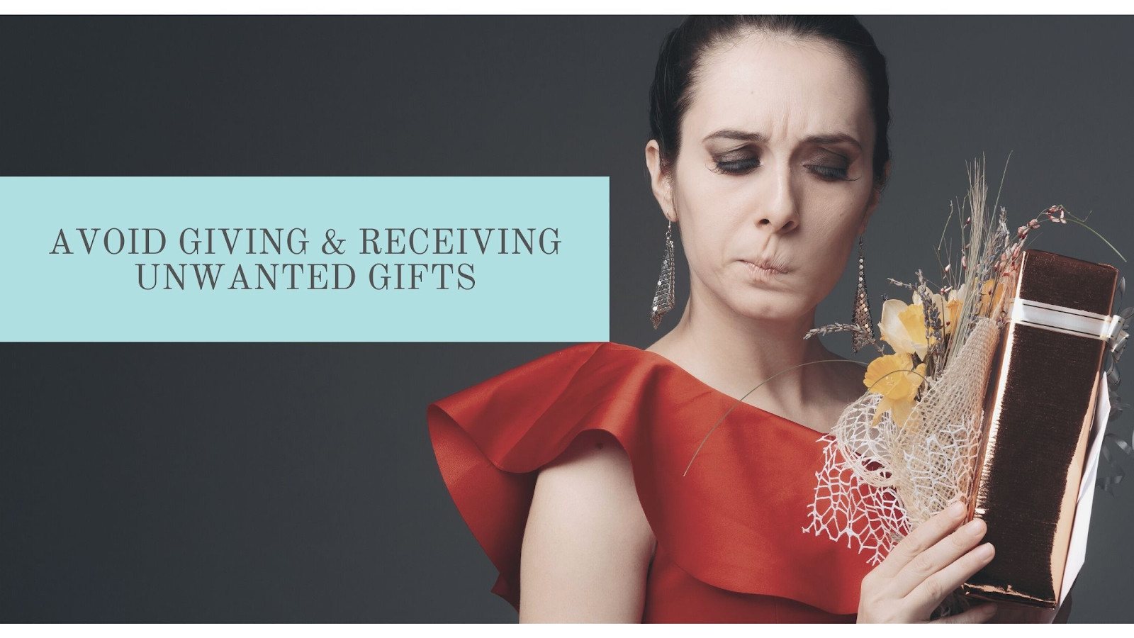 Stop the Cycle of Giving and Receiving Unwanted Gifts