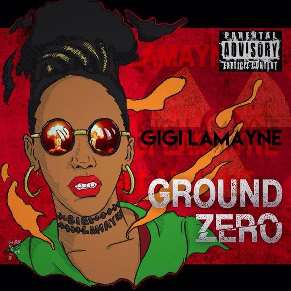 Gigi Ground Zero Mixtape