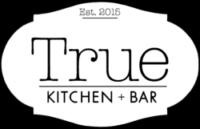 True Kitchen + Bar