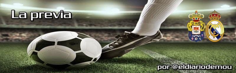 La previa: UD Las Palmas vs Real Madrid