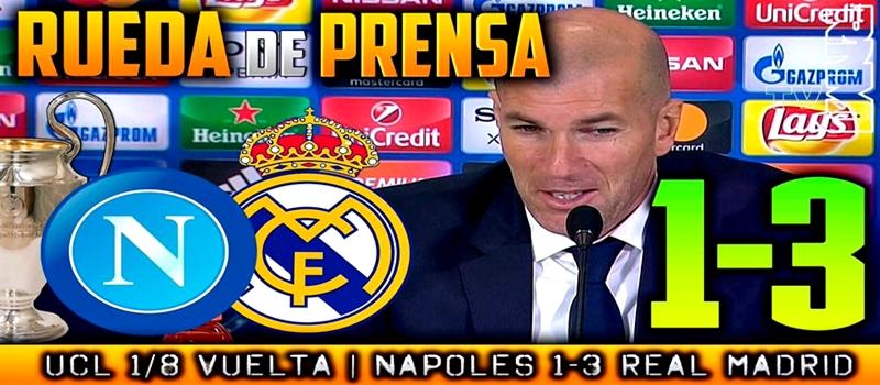 Rueda de prensa de Zinedine Zidane tras el partido ante el Nápoles