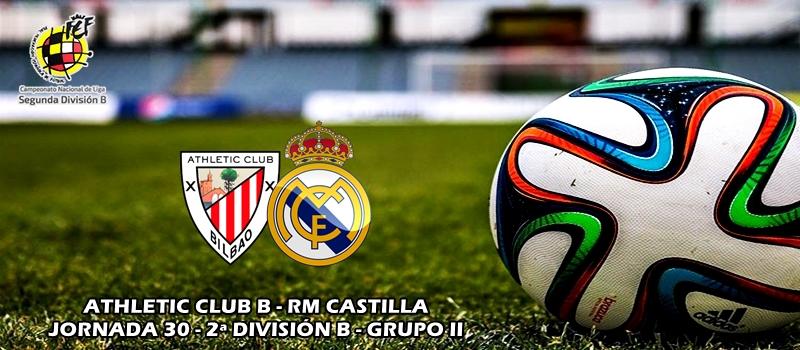 Frenazo del Castilla en Lezama: Athletic Club B 2 – 1 RM Castilla