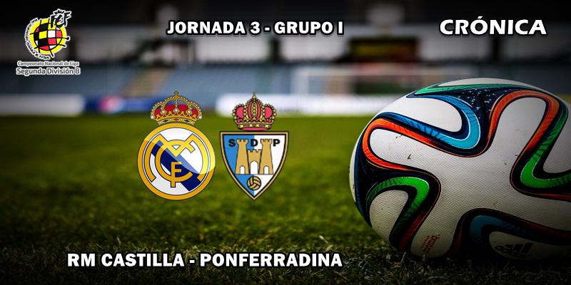 CRÓNICA   El Castilla no supo aprovechar las ocasiones: RM Castilla 1 – 1 Ponferradina