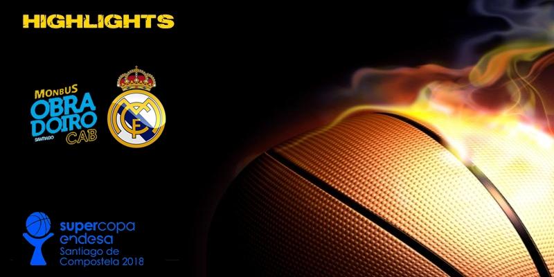 VÍDEO | Highlights | Monbus Obradoiro vs Real Madrid | Semifinal | Supercopa Endesa