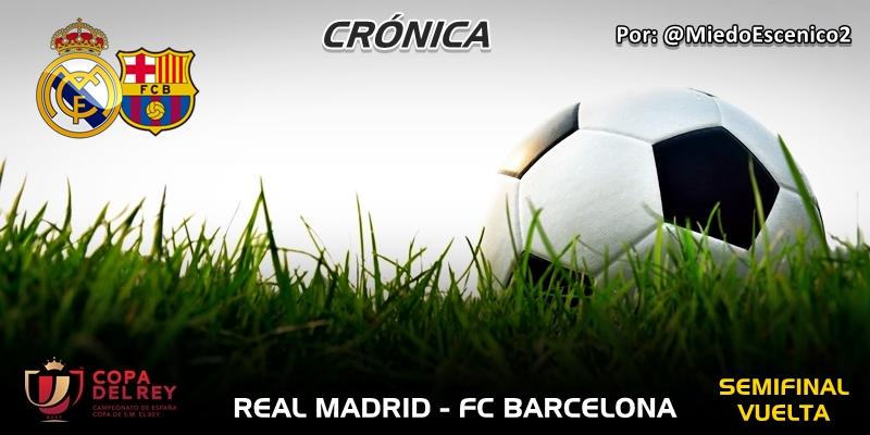 CRÓNICA | Déjà vu: Real Madrid 0 – 3 FC Barcelona