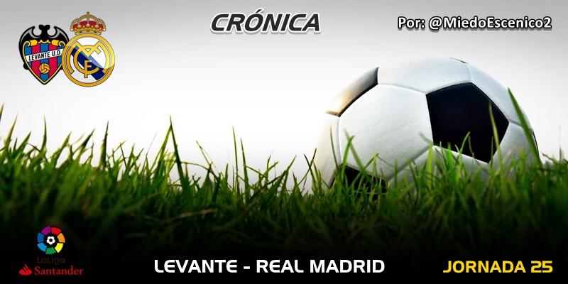 CRÓNICA | El karma futbolístico (Parte I): Levante 1 – 2 Real Madrid