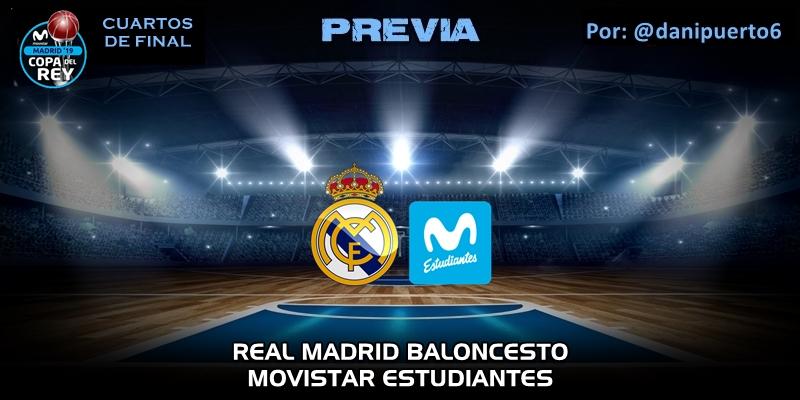 PREVIA | Real Madrid vs Movistar Estudiantes | Copa del Rey | Cuartos de final