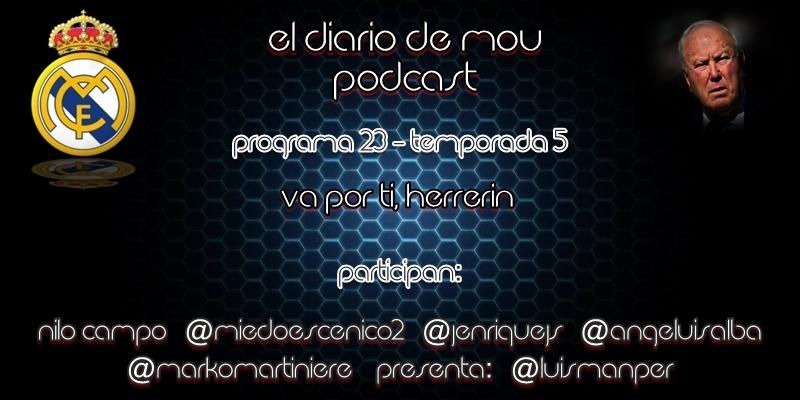 PODCAST | 5×23 – Va por ti, Herrerín