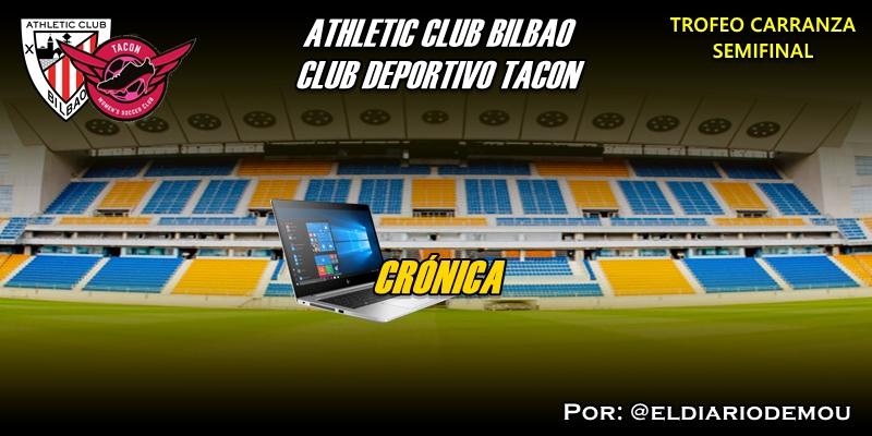 CRÓNICA | Merecierón más: Athletic Club Bilbao 1 – 0 CD Tacon