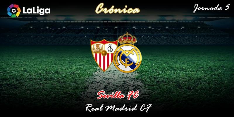 CRÓNICA   Deseos cumplidos (Una para Pepo): Sevilla 0 – 1 Real Madrid
