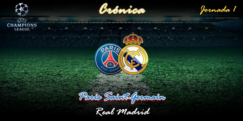 CRÓNICA | Cero: Paris Saint-Germain 3 – 0 Real Madrid