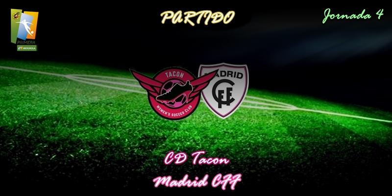 VÍDEO   Partido   CD Tacon vs Madrid CFF   Primera Iberdrola   Jornada 4