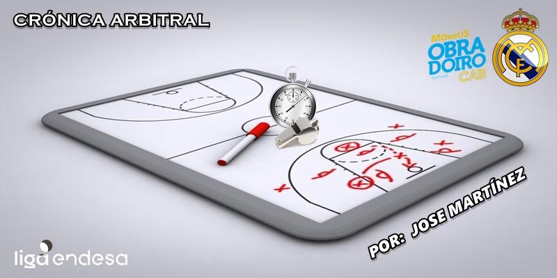 CRÓNICA ARBITRAL   Monbus Obradoiro vs Real Madrid   Liga Endesa   Jornada 5