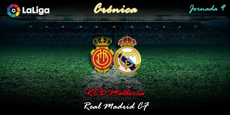 CRÓNICA | Avería general: RCD Mallorca 1 – 0 Real Madrid