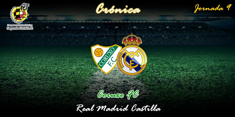 CRÓNICA   Segundas partes nunca fueron buenas: Coruxo FC 1 – 1 Real Madrid Castilla