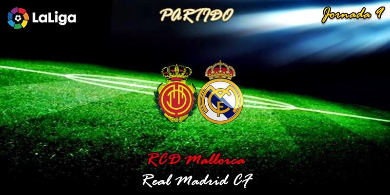 VÍDEO | Partido | RCD Mallorca vs Real Madrid | LaLiga | Jornada 9