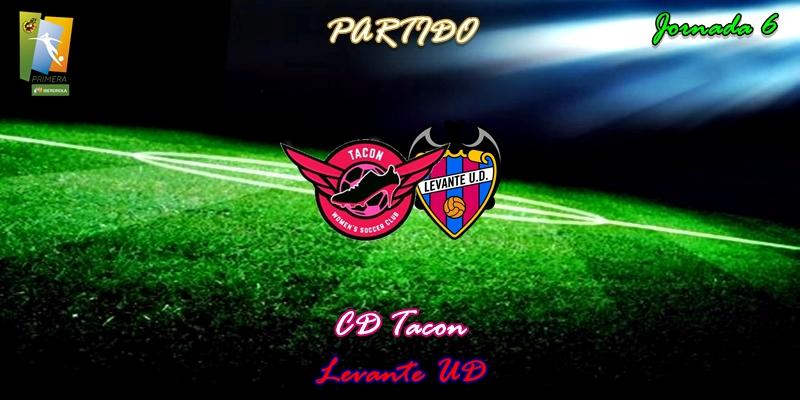 VÍDEO | Partido | CD Tacon vs Levante UD | Primera Iberdrola | Jornada 6