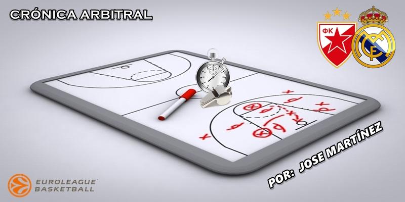 CRÓNICA ARBITRAL | Estrella Roja vs Real Madrid | Euroleague | Jornada 7