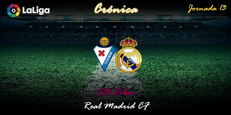 CRÓNICA | Bailando bajo la lluvia:  SD Éibar 0 – 4 Real Madrid