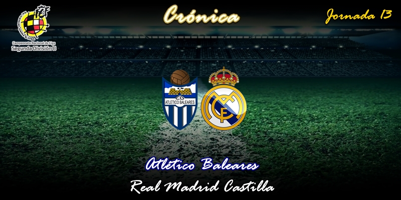 CRÓNICA   Un puntazo: Atlético Baleares 1 – 1 Real Madrid Castilla