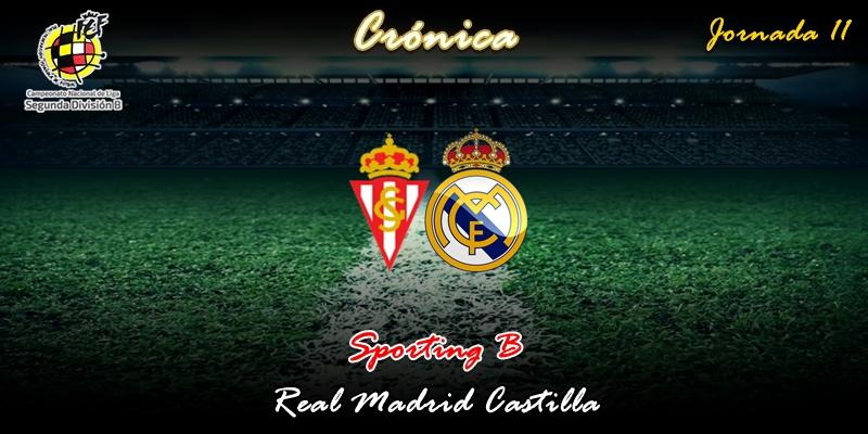 CRÓNICA | Bertín y su coro de voces blancas: Sporting B 4 – 2 Real Madrid Castilla