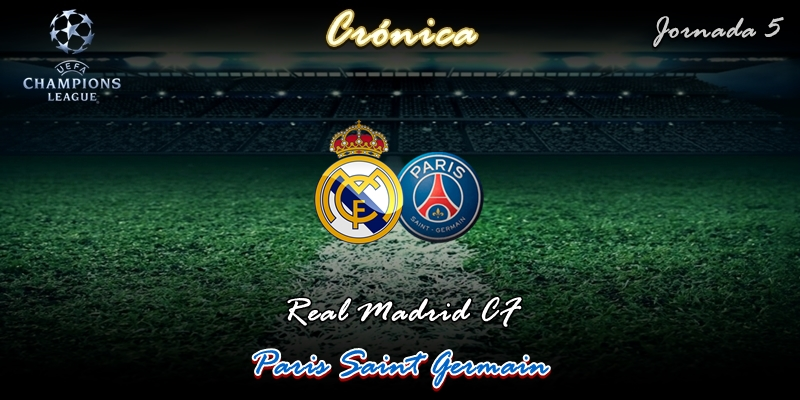 CRÓNICA   Gloria sin premio: Real Madrid 2 – 2 Paris Saint Germain