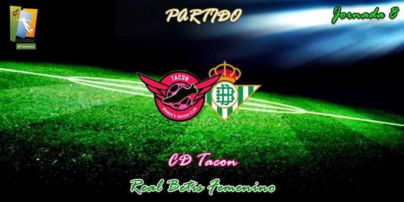 VÍDEO   Partido   CD Tacon vs Betis   Primera Iberdrola   Jornada 8