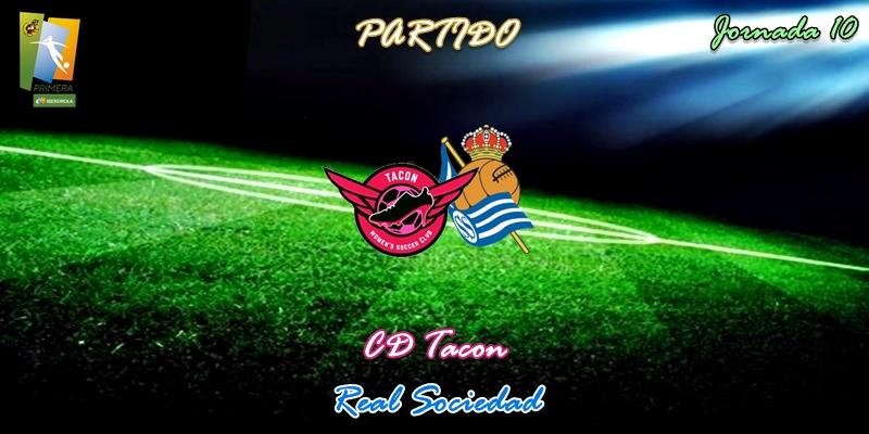 VÍDEO   Partido   CD Tacon vs Real Sociedad   Primera Iberdrola   Jornada 10