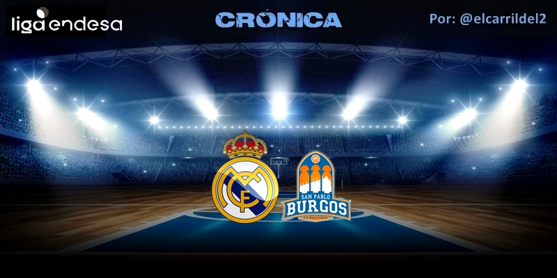CRÓNICA   Festival ofensivo: Real Madrid 104 – 93 San Pablo Burgos