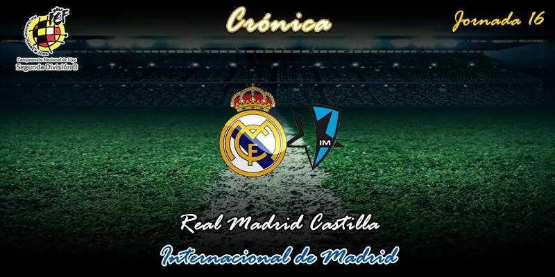 CRÓNICA   Lección de rufianadas: Real Madrid Castilla 2 – 2 Internacional de Madrid