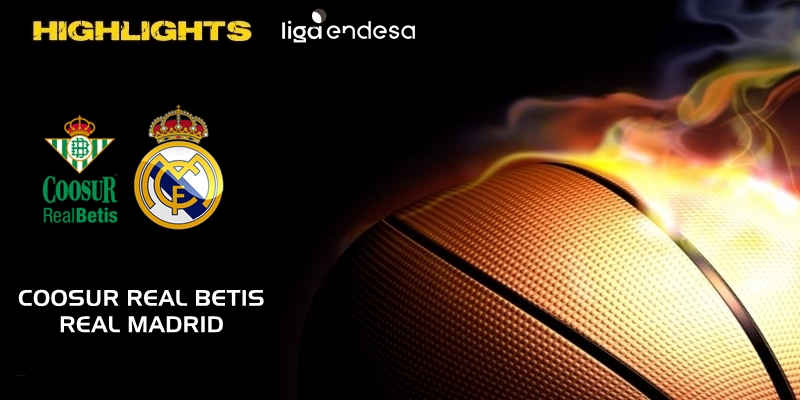 VÍDEO | Highlights | Coosur Real Betis vs Real Madrid | Liga Endesa | Jornada 13
