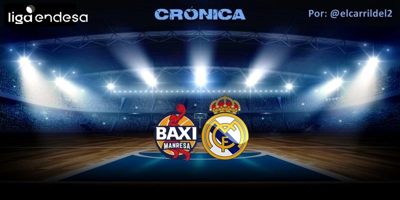 CRÓNICA | Victoria sufrida: Baxi Manresa 75 – 80 Real Madrid