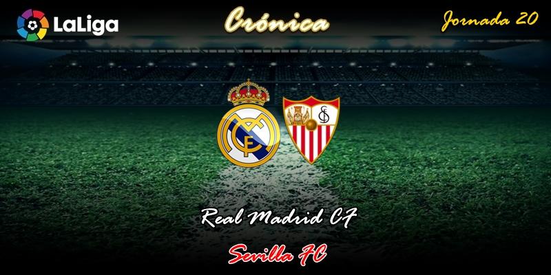 CRÓNICA | Arma letal: Real Madrid 2 – 1 Sevilla
