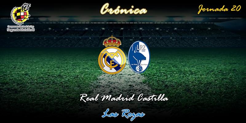 CRÓNICA   Una fábrica de regalos: Real Madrid Castilla 2 – 2 Las Rozas