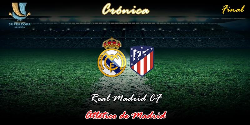 CRÓNICA | Estamos de vuelta: Real Madrid 0 – 0 Atlético de Madrid (4-1 Penaltis)