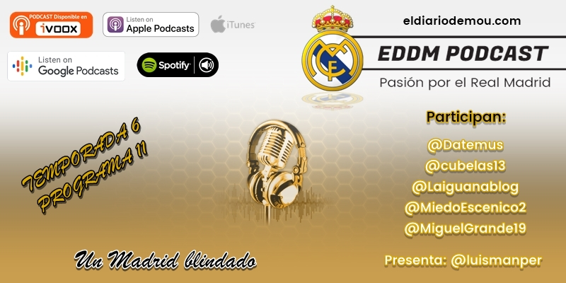 PODCAST | 6×11 – Un Madrid blindado