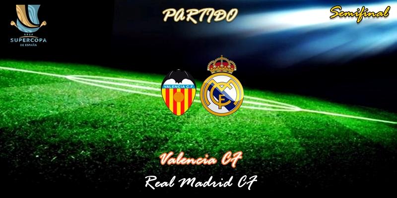 VÍDEO | Partido | Valencia vs Real Madrid | Supercopa | Semifinal