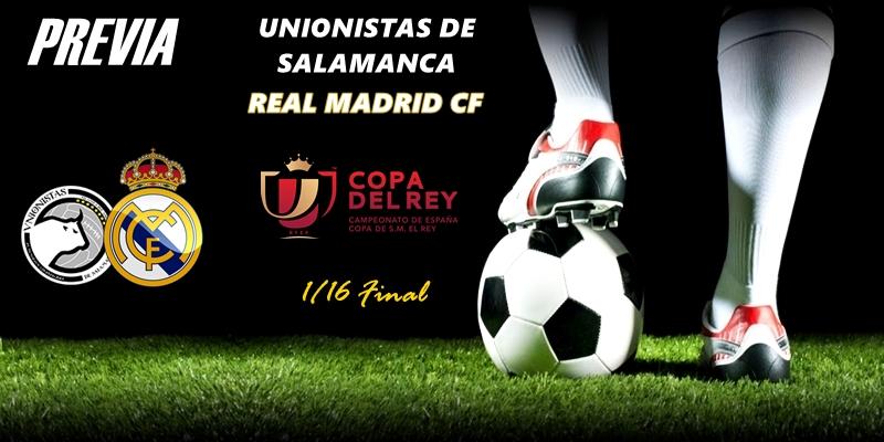 PREVIA | Unionistas de Salamanca vs Real Madrid: En Las Pistas, ni un despiste