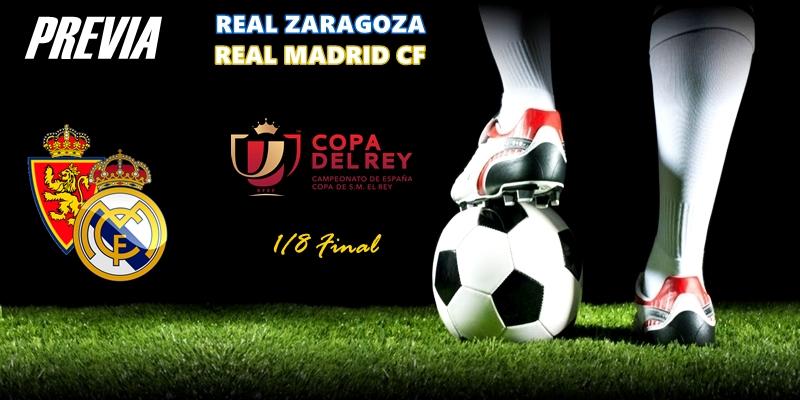 PREVIA | Zaragoza vs Real Madrid: A la Pilarica camino de la Copica