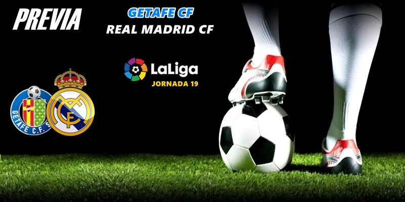 PREVIA   Getafe vs Real Madrid: El primero del año