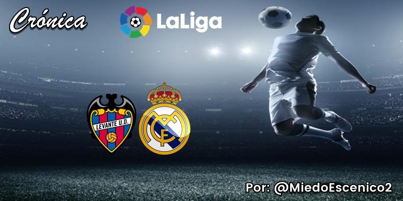 CRÓNICA   Munición de fogueo: Levante 1 – 0 Real Madrid