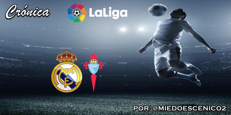 CRÓNICA | Exceso de confianza: Real Madrid 2 – 2 Celta