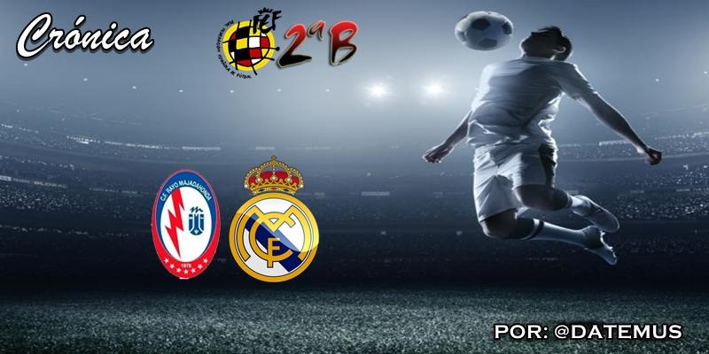 CRÓNICA   Buen marcador, mal sabor de boca: Rayo Majadahonda 2 – 2 Real Madrid Castilla
